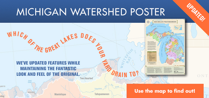 New Michigan Watershed Poster!