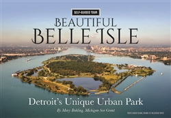 Beautiful Belle Isle: Detroit's Unique Urban Park (water-resistant)